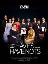 Имущие и неимущие / The Haves and the Have Nots