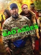 Крутые чуваки 3 / Bad Asses on the Bayou
