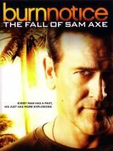 Черная метка: Падение Сэма Экса / Burn Notice: The Fall of Sam Axe