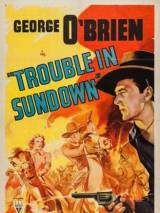 Неприятности в Сандауне / Trouble in Sundown