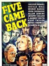Пятеро вернувшихся назад / Five Came Back