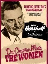 Доктор Кристиан знакомится с женщинами / Dr. Christian Meets the Women