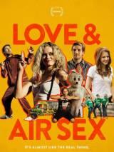 Любовь или секс / Love & Air Sex