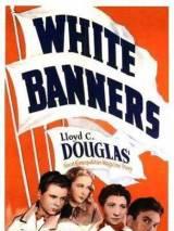 Белые знамена / White Banners