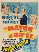Мэр сорок четвертой улицы / The Mayor of 44th Street