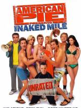Американский пирог: Голая миля / American Pie Presents The Naked Mile