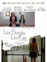 Как воскресенье, так дождь / Like Sunday, Like Rain
