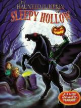 Всадник без головы из Сонной Долины / The Haunted Pumpkin of Sleepy Hollow