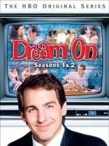 Как в кино / Dream On