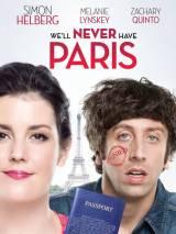 Не видать нам Париж, как своих ушей / We`ll Never Have Paris