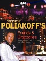 Друзья и крокодилы / Friends & Crocodiles