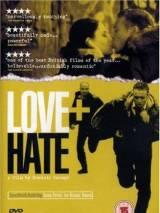 Любовь + Ненависть / Love + Hate