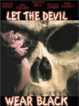 Пусть дьявол носит черное / Let the Devil Wear Black