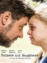 Отцы и дочери / Fathers and Daughters