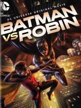 Бэтмен против Робина / Batman vs. Robin