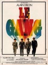 Банда / Le gang