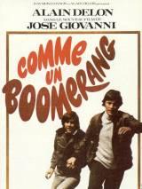 Как бумеранг / Comme un boomerang