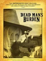 Бремя мертвеца / Dead Man`s Burden