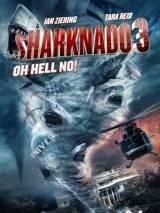 Акулий торнадо 3 / Sharknado 3: Oh Hell No!