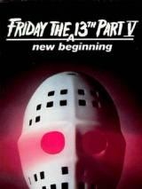 Пятница 13 - Часть 5: Новое начало / Friday the 13th: A New Beginning