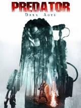 Хищник: Темные века / Predator Dark Ages