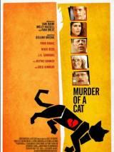 Убийство кота / Murder of a Cat