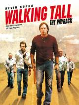 Широко шагая 2: Расплата / Walking Tall: The Payback