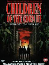 Дети кукурузы 3: Городская жатва / Children of the Corn III: Urban Harvest