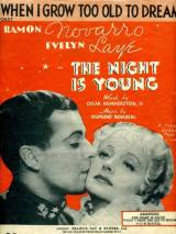Еще не вечер / The Night Is Young