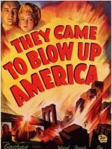 Они пришли, чтобы взорвать Америку / They Came to Blow Up America
