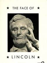 Лицо Линкольна / The Face of Lincoln
