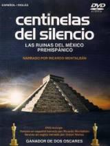 Часовые тишины / Centinelas del silencio
