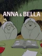 Анна и Бэлла / Anna & Bella