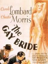 Веселая невеста / The Gay Bride