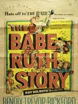 История Бэйба Руфа / The Babe Ruth Story