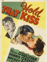 Попридержи этот поцелуй / Hold That Kiss