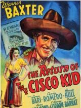 Возвращение Сиско Кида / Return of the Cisco Kid