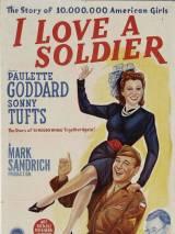 Я люблю солдата / I Love a Soldier