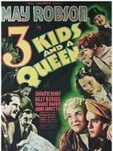 Три ребенка и королева / Three Kids and a Queen