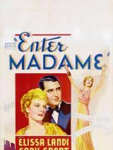 Войдите, мадам / Enter Madame