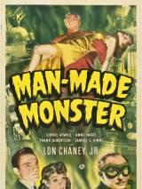 Монстр, рожденный людьми / Man Made Monster