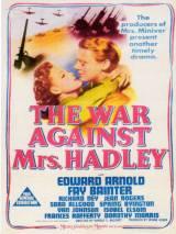 Война против госпожи Хедли / The War Against Mrs. Hadley