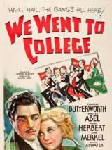 Мы пошли в колледж / We Went to College