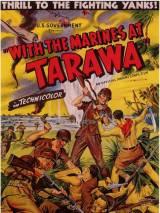 С морпехами у Таравы / With the Marines at Tarawa