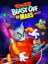 Том и Джерри: Полет на Марс / Tom and Jerry Blast Off to Mars!