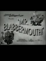 Мистер Трепач / Mr. Blabbermouth!
