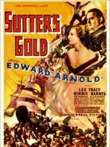 Золото Саттера / Sutter`s Gold