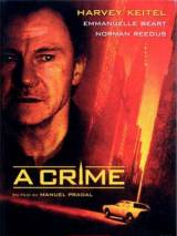 Преступление / A Crime