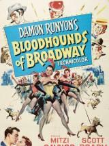 Бродвейские ищейки / Bloodhounds of Broadway
