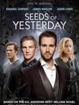 Семена прошлого / Seeds of Yesterday